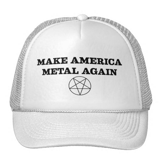 make-america-metal-again