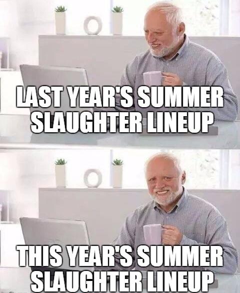 summer slaughter 2017